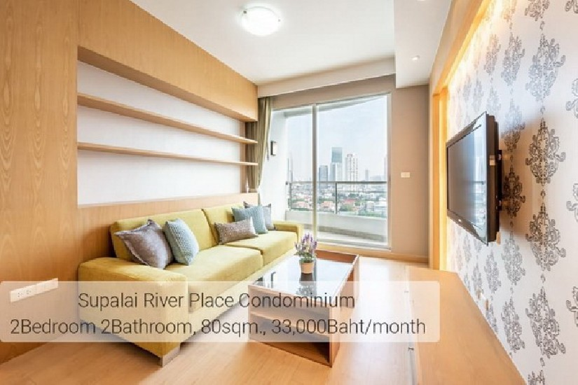 (เช่า) FOR RENT SUPALAI RIVER PLACE CONDOMINIUM / 2 beds 2 baths / 80 sqm.**33,000**